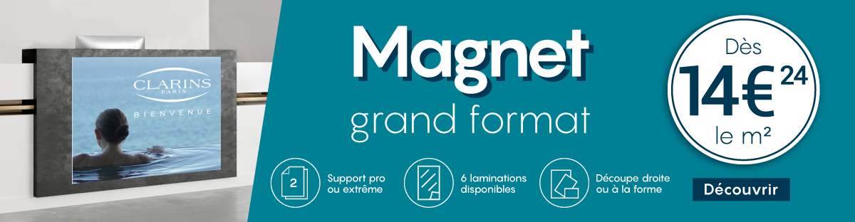 Magnet grand format